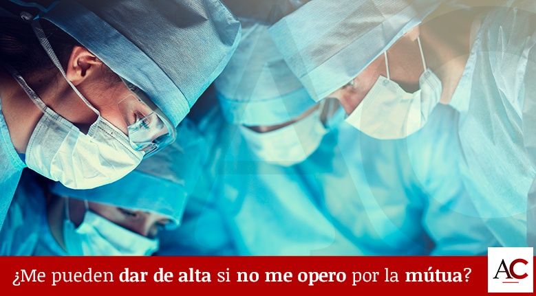 [Featured]-Me-pueden-dar-el-alta-médica-si-no-me-opero-por-la-mutua.jpg